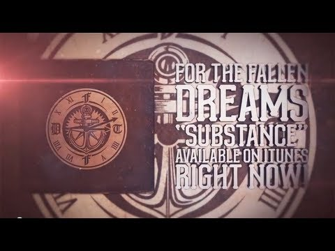 For The Fallen Dreams - Substance (new album out APRIL 2014)