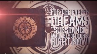 For The Fallen Dreams - Substance (new album out APRIL 2014)