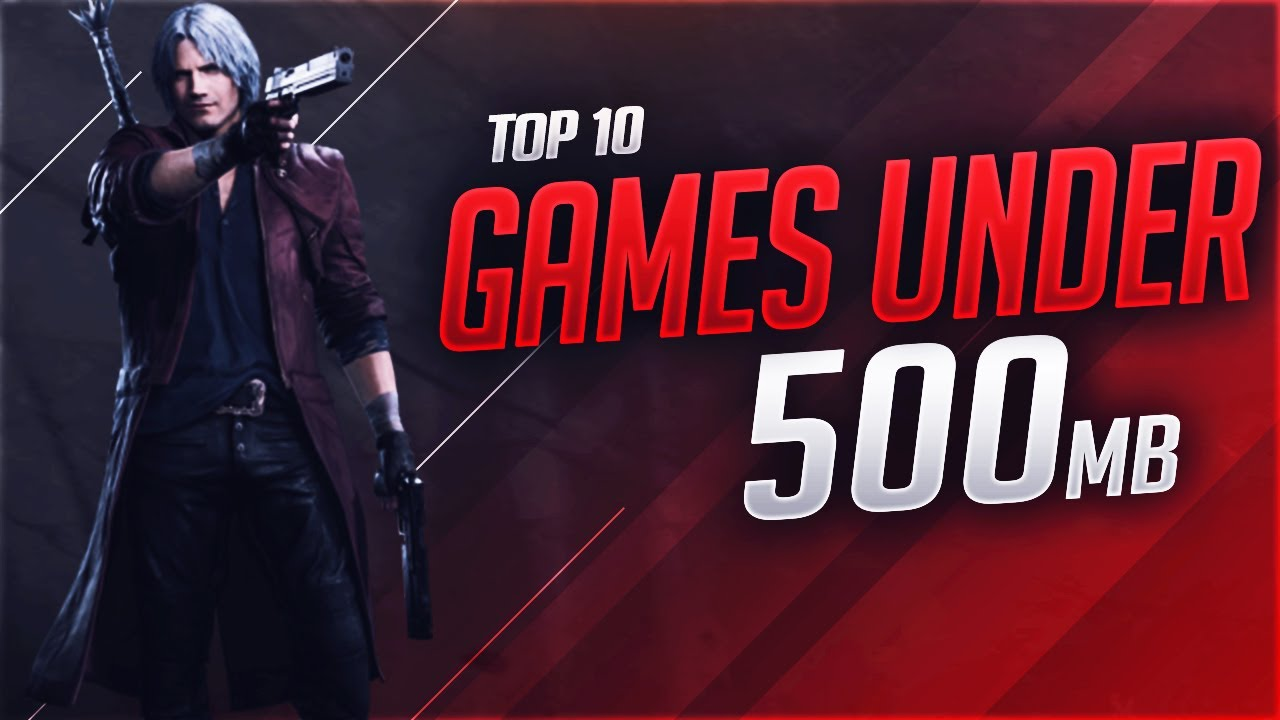 Top 10 Best Pc Games Under 500mb With Download Links Youtube