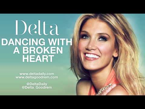 Delta Goodrem - Dancing With A Broken Heart (HQ Audio)