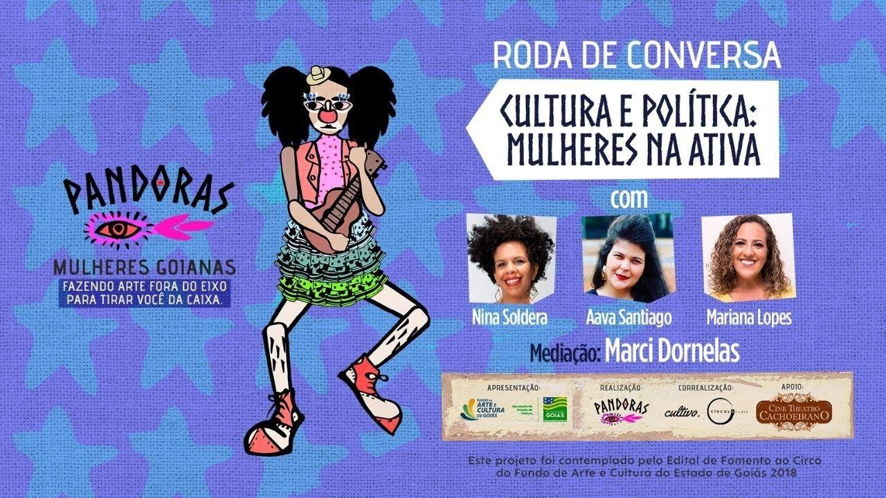 [live] CULTURA E POLÍTICA: MULHERES NA ATIVA // Projeto Pandoras