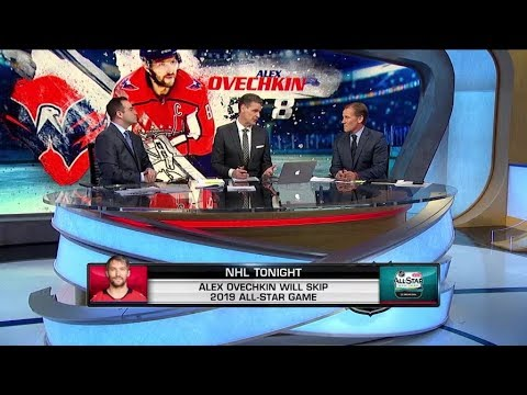 NHL Tonight:  Alex Ovechkin:  The crew on Ovechkin skipping the 2019 All-Star Game  Jan 2,  2019