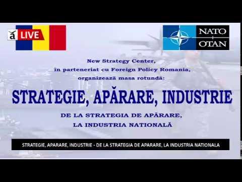 Strategie, Apărare, Industrie. De la strategia de apărare la industria națională