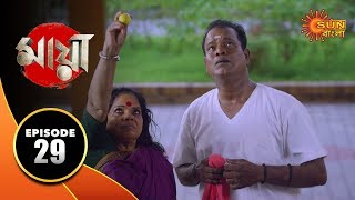 Maya - Episode 29 | 23 Sep 19 | Sun Bangla TV Serial | Bengali Serial