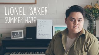 Lionel Baker - Summer Haze | Music From The Burbs