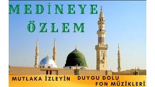 Medineye Özlem Fon Müziği  Prof.Dr Nihat Hatipoğlu Peker Kardeşler 2018