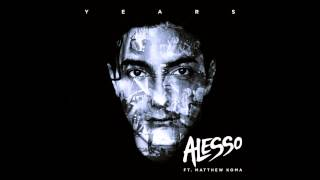 Alesso Feat. Matthew Koma Years  Vocal Extended Mix