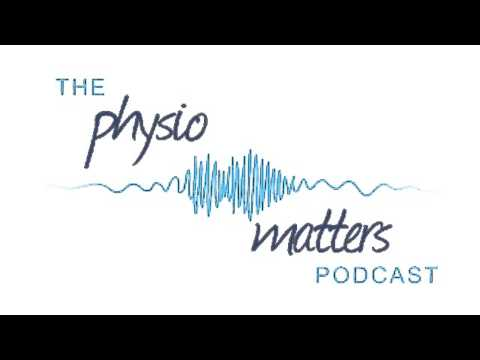 Session 9: Psychology in Physio - Dr Rich Bennett & Jack Chew - The Physio Matters Podcast - MACP