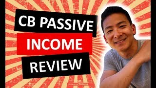 CB Passive Income Review - Is This Good OR Not?