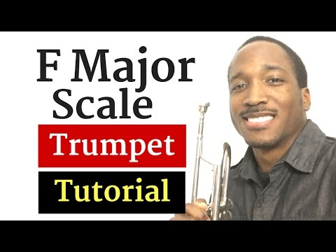 How to Play F major Scale on Trumpet