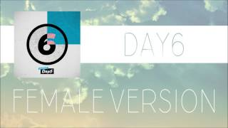 Video DAY6 - It Would Have Been [FEMALE VERSION] download MP3, 3GP, MP4, WEBM, AVI, FLV Maret 2018