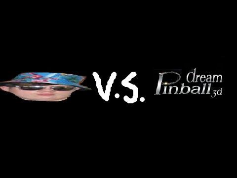 Dream Pinball 3D- The Worst Pinball Game Ever |