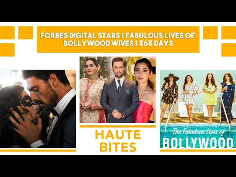 Forbes Digital Stars | The Fabulous Lives Of Bollywood Wives | 365 Days |Good Content VS Bad Content