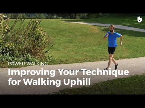 Improve Your Uphill Walking Technique | Power Walking