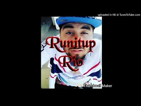 Runitup Rio - Rio up next