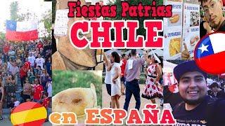 FIESTAS PATRIAS CHILE 🇨🇱 en ESPAÑA 🇪🇸 2018 / RAMADA, FONDAS / CUECA / COMIDA CHILENA / SOPAIPIÑAS