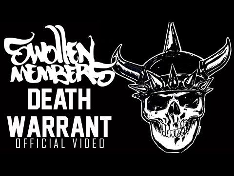 Swollen Members - Death Warrant