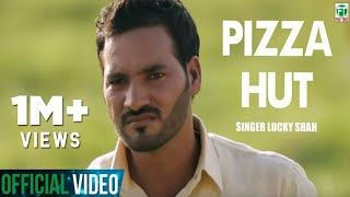 pizza hut   lucky shah   brand new song feat kv singh   2013   full hd
