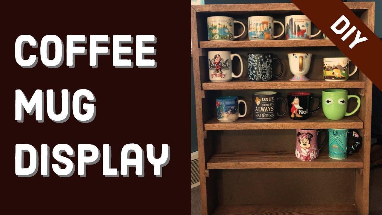 Coffee Mug Display Diy You
