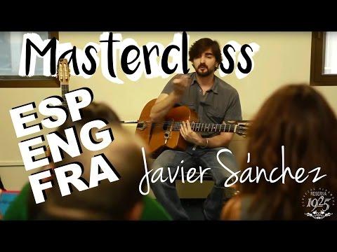 Masterclass con el Guitarrista Javier Sánchez  (ENG subtitles)