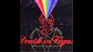 Death In Vegas - Hands Around My Throat