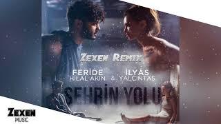 Feride Hilal Akın & İlyas Yalçıntaş - Şehrin Yolu (Zexen Remix)