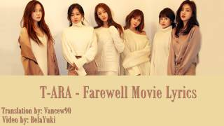 T-ARA Farewell Movie Lyrics [ENG+ROM+HANGUL] MP3