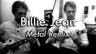 Billie Jean - Metal Remix