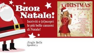 Speakin' 4 - Jingle Bells