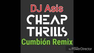 Cheap thrills(Instrumental Cumbión Remix)- DJ Asis