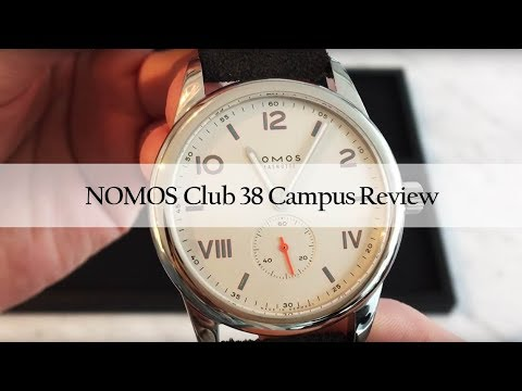 NOMOS Club 38 Campus Unboxing and First Impressions Review