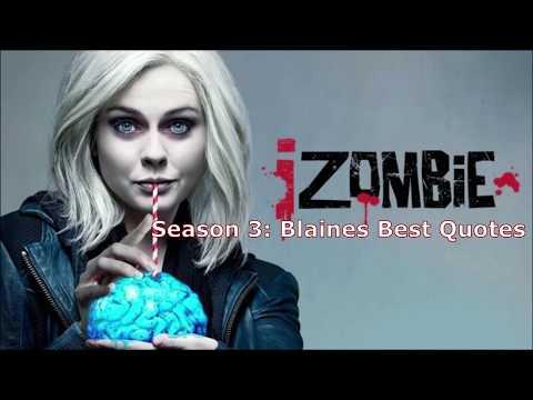 IZombie Season 3: Blaines Best Quotes