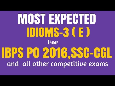 55 Most Important IDIOMS and PHRASES for SSC CGL 2016 and IBPS PO | in English | Must Watch