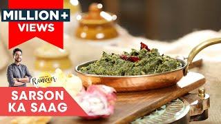 Sarson ka Saag | सरसो का साग | Chef Ranveer Brar