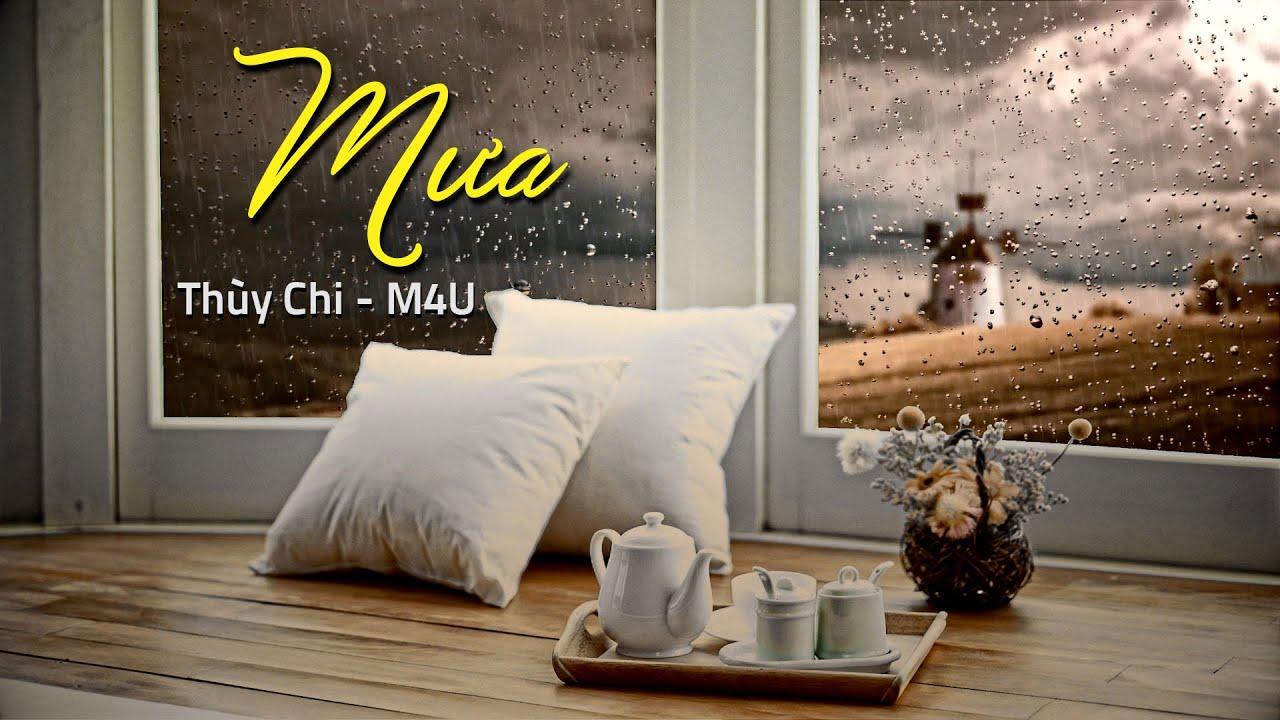 Download Mưa |  Thùy Chi - M4U Band | Official MV lyric