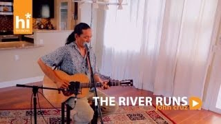 John Cruz - The River Runs (HiSessions.com Acoustic Live!)