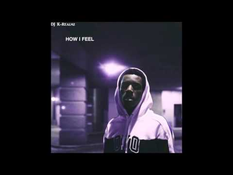 Roy Wood$ ~ How I Feel (Chopped and $crewed by DJ K-Realmz)