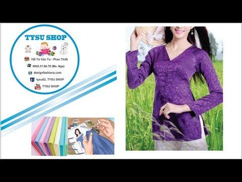 271-thiết Kế Áo Bà Ba|dạy cắt may online miễn phí | sewing online class free | tysu shop