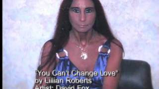 You Can't Change Love written by L. Roberts Thumbnail
