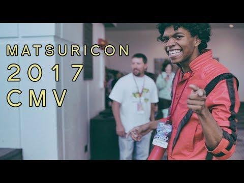 MATSURICON 2017 CMV
