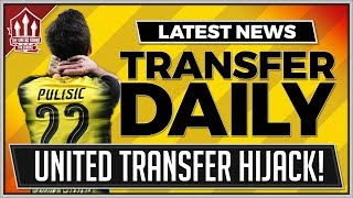 MOURINHO Wants PULISIC Swap? Man Utd Transfer News 2018