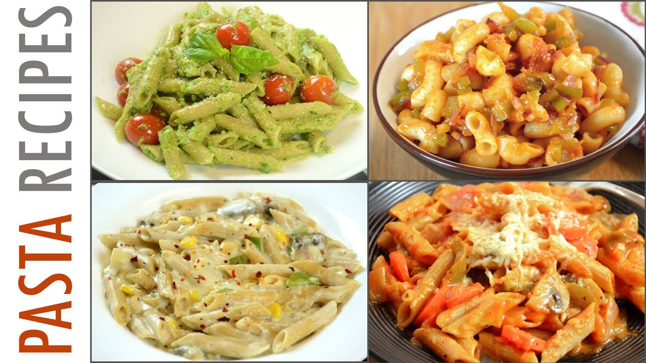 4 pasta recipes quick and easy pasta recipes youtube