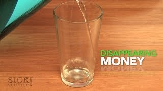 Disappearing Money - Sick Science! #049