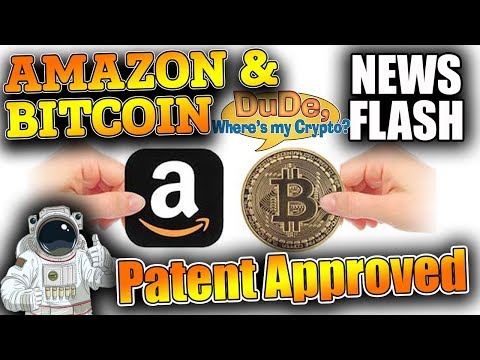 AMAZON TO ALLOW BITCOIN? Patent Approved... GOOD & BAD NEWS