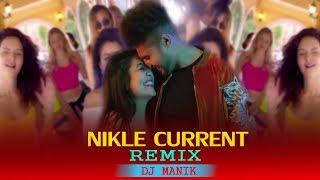Nikle Currant Remix Dj Manik Mp3 Song Download