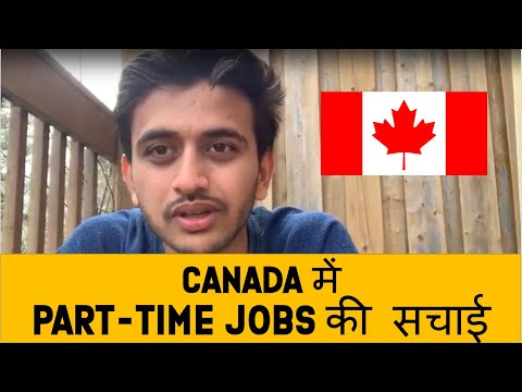 Reality Of Part Time Jobs In Canada | Students In Canada | Kevin Valani