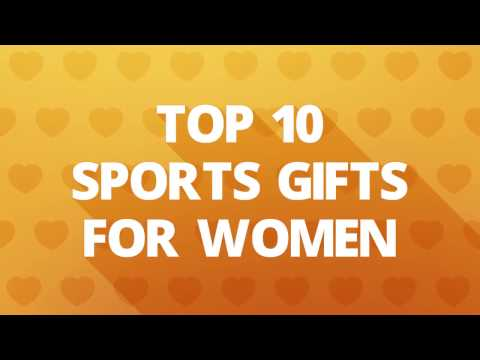 Top 10 Sports Gifts for Women