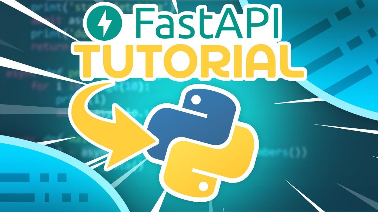Python FAST API Tutorial