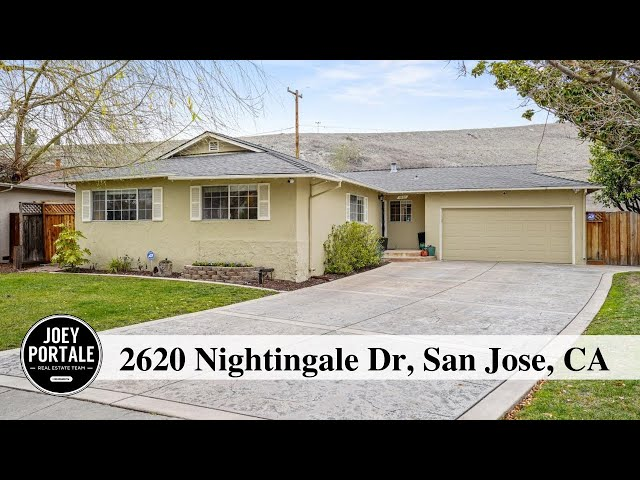 2620 Nightingale Dr, San Jose, CA presented by Joey Portale & Coldwell Banker