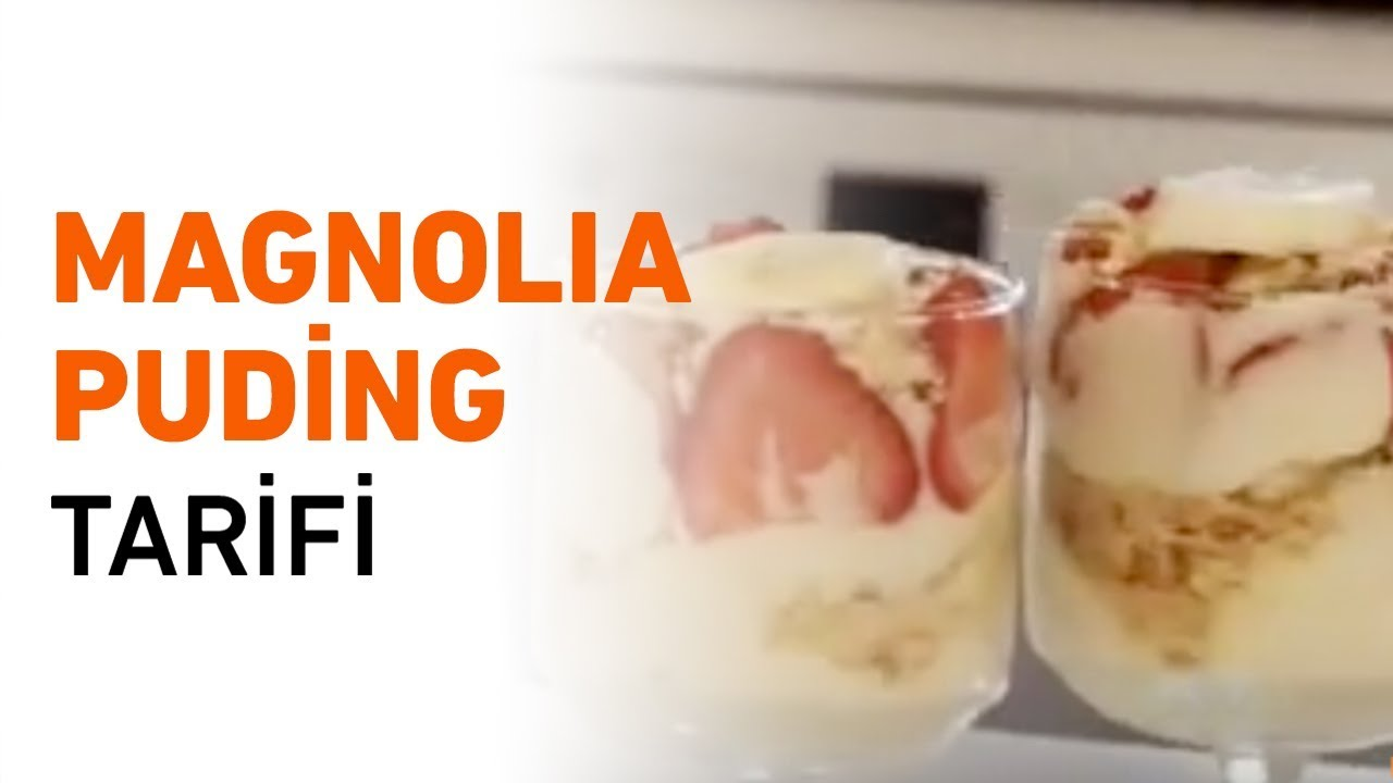 Magnolia Puding Videosu